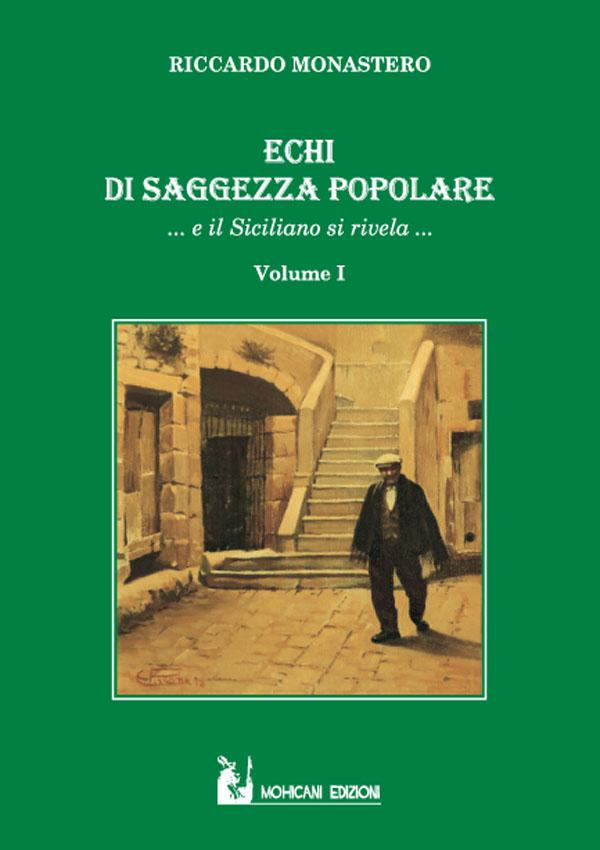 Copertina Echi di Saggezza popolare    ... e il Siciliano si rivela...